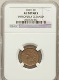 Indian Cents, 1859 1C -- Improperly Cleaned -- NGC Details. AU. NGC Census:(3/17). PCGS Population (77/1849). Mintage: 36,400,000. N...