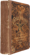 Miscellaneous:Ephemera, James Cox. Historical and Biographical Record of The CattleIndustry and the Cattlemen of Texas and Adjacent Territory...
