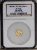 California Fractional Gold: , 1853 50C Liberty Round 50 Cents, BG-429, Low R.4, MS62 ProoflikeNGC. (#10465)...