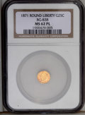 California Fractional Gold: , 1871 25C Liberty Round 25 Cents, BG-838, R.2, MS62 ProoflikeNGC....