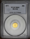 California Fractional Gold: , 1871 50C Liberty Octagonal 50 Cents, BG-924, R.3, MS62 PCGS. PCGSPopulation (66/54). (#10782)...