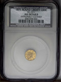 California Fractional Gold: , 1871 50C Liberty Round 50 Cents, BG-1011, R.2--ImproperlyCleaned--NCS. AU Details. PCGS Population (2/3...