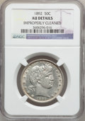 Barber Half Dollars: , 1892 50C -- Improperly Cleaned -- NGC Details. AU. NGC Census:(8/833). PCGS Population (45/1064). Mintage: 934,000. Numism...