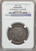 Barber Half Dollars: , 1899 50C -- Improperly Cleaned -- NGC Details. AU. NGC Census:(9/220). PCGS Population (22/296). Mintage: 5,538,846. Numis...