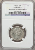 Barber Quarters: , 1903-S 25C -- Obv Improperly Cleaned -- NGC Details. XF. NGCCensus: (1/75). PCGS Population (2/114). Mintage: 1,036,000. N...