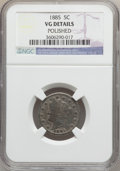 Liberty Nickels: , 1885 5C -- Polished -- NGC Details. VG. NGC Census: (24/380). PCGSPopulation (51/702). Mintage: 1,476,490. Numismedia Wsl....