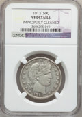 Barber Half Dollars: , 1913 50C -- Improperly Cleaned -- NGC Details. VF. NGC Census:(6/93). PCGS Population (22/166). Mintage: 188,000. Numismed...
