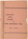 Miscellaneous:Booklets, History and Guide of San Antonio, Tex....