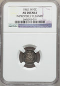 Seated Half Dimes: , 1862 H10C -- Improperly Cleaned -- NGC Details. AU. NGC Census:(2/604). PCGS Population (10/632). Mintage: 1,492,550. Numi...