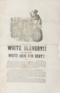 Books:Americana & American History, [Anti-Slavery]. White Slavery!! Or Selling White Men for Debt! June27, 1840. Four octavo pages on one folded quarto leaf. S...