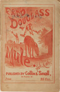 Books:Americana & American History, [Satire]. Bricktop. Fred Douglass and His Mule; a Storyof the War. Collin & Small, 1873. First edition of this ...