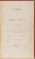 Books:Americana & American History, Anne C. Lynch. INSCRIBED. Poems by Anne C. Lynch. Putnam,1852. New Edition. Inscribed by Lynch on the front f...