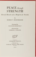 Books:Americana & American History, Morris V. Rosenbloom. INSCRIBED/LIMITED. Peace ThroughStrength. Bernard Baruch and a Blueprint for Security.Am...
