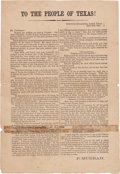 "Miscellaneous:Broadside, [Civil War]. Pendleton Murrah Printed Broadside: ""To The Peopleof Texas!""..."