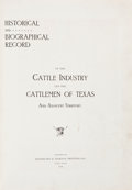 Books:Reference & Bibliography, James Cox. Historical and Biographical Record Of The CattleIndustry & The Cattlemen of Texas & AdjacentTerritory....