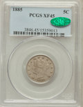Liberty Nickels, 1885 5C XF45 PCGS. CAC....