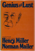Books:Books about Books, [Henry Miller, subject]. INSCRIBED BY MILLER TO A FRIEND. Norman Mailer. Genius and Lust. Grove Press, 1976. Sec...