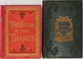 Books:World History, [River Thames]. Group of Two Related 19th Century Books. Various publishers. Illustrated. One volume appears to be lacking t... (Total: 2 Items)