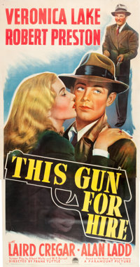 "This Gun for Hire (Paramount, 1942). Three Sheet (41"" X 79.5"")"