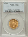 Three Dollar Gold Pieces: , 1868 $3 MS61 PCGS. PCGS Population (15/83). NGC Census: (44/35).Mintage: 4,850. Numismedia Wsl. Price for problem free NGC...