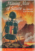 Books:Science Fiction & Fantasy, Philip Latham. Missing Men of Saturn. Winston, 1953. First edition, first printing. Mild rubbing to cloth some small...