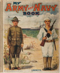 Books:Americana & American History, [World War I]. My Army and Navy Book. Samuel Gabriel Sons& Company, 1919. First edition. Illustrated in color o...