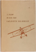 Books:Biography & Memoir, Edwin C. Parsons. I Flew With the Lafayette Escadrille. E.C. Seale & Company, 1963. Early reprint of the 1937 f...