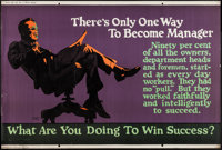 "There's Only One Way to Become Manager (Mather and Company, 1923). Motivational Poster (28"" X 41.5""). Miscella..."