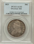 Bust Half Dollars: , 1821 50C AU53 PCGS. O-104. PCGS Population (59/254). NGC Census:(46/289). Mintage: 1,305,797. Numismedia Wsl. Price for p...