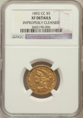Liberty Half Eagles, 1892-CC $5 -- Improperly Cleaned -- NGC Details. XF. NGC Census:(27/605). PCGS Population (35/358). Mintage: 82,968. N...