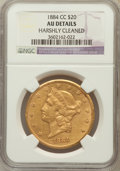 Liberty Double Eagles, 1884-CC $20 -- Harshly Cleaned -- NGC Details. AU. NGC Census:(124/1172). PCGS Population (186/631). Mintage: 81,139. ...