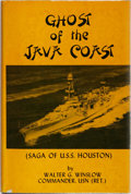 Books:Americana & American History, Walter G. Winslow. Ghost of the Java Coast (Saga of the U.S.S.Houston). Coral Reef Publications, 1974. First ed...