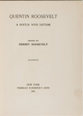 Books:Biography & Memoir, Kermit Roosevelt, editor. Quentin Roosevelt, A Sketch WithLetters. Charles Scribner's Sons, 1921. First edition...