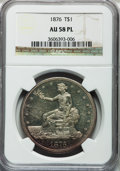Trade Dollars, 1876 T$1 AU58 Prooflike NGC. NGC Census: (29/304). PCGS Population(42/346). Mintage: 455,000. Numismedia Wsl. Price for pr...