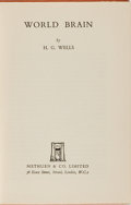 Books:World History, H. G. Wells. INSCRIBED. World Brain. Methuen, 1938. Firstedition, first printing. Signed and inscribed by the aut...
