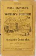Books:Americana & American History, Mose Skinner. Grand World's Jubilee and Humstrum Convulsion.New England News, 1872. Publisher's wrappers with rubbi...