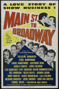"Movie Posters:Musical, Main Street to Broadway (MGM, 1953). One Sheet (27"" X 41""). Musical Romance. Starring Tom Morton, Mary Murphy, Tallulah Bank..."