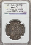 Bust Half Dollars, 1829 50C Small Letters -- Cleaned, Obv Scratched -- NGC Details.VF. O-103. NGC Census: (14/1108). PCGS Population (15/1405...