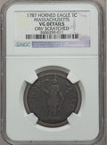 1787 1C Massachusetts Cent, Horned Eagle -- Obv Scratched -- NGC Details. VG. NGC Census: (0/25). PCGS Population (0/76)...