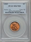 Lincoln Cents: , 1939 1C MS67 Red PCGS. PCGS Population (393/3). NGC Census:(800/0). Mintage: 316,479,520. Numismedia Wsl. Price for proble...