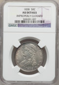 Reeded Edge Half Dollars: , 1838 50C -- Improperly Cleaned -- NGC Details. AU. NGC Census:(54/687). PCGS Population (114/520). Mintage: 3,546,000. Num...