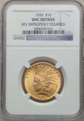Indian Eagles, 1926 $10 -- Reverse Improperly Cleaned -- NGC Details. Unc. NGCCensus: (545/34779). PCGS Population (712/28383). Mintage: ...