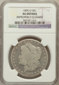 Morgan Dollars, 1895-O $1 -- Improperly Cleaned -- NGC Details. AG. NGC Census:(0/4312). PCGS Population (37/4957). Mintage: 450,000. ...