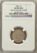 Errors, 1886 5C Liberty Nickels -- Obv Planchet Flaw -- NGC Details. AU.NGC Census: (6/254). PCGS Population (19/419). Mintage: 3,...