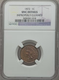 Indian Cents, 1872 1C -- Improperly Cleaned -- NGC Details. Unc. NGC Census:(0/180). PCGS Population (1/105). Mintage: 4,042,000. Numism...