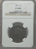 Large Cents: , 1821 1C Fine 15 NGC. NGC Census: (6/60). PCGS Population (9/111).Mintage: 389,000. Numismedia Wsl. Price for problem free ...