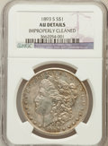Morgan Dollars, 1893-S $1 -- Improperly Cleaned -- NGC Details. AU. NGC Census:(75/104). PCGS Population (113/138). Mintage: 100,000. ...