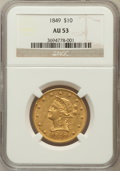 Liberty Eagles: , 1849 $10 AU53 NGC. NGC Census: (108/271). PCGS Population (25/78).Mintage: 653,618. Numismedia Wsl. Price for problem free...