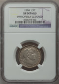 Barber Quarters: , 1894 25C -- Improperly Cleaned -- NGC Details. XF. NGC Census:(1/149). PCGS Population (1/181). Mintage: 3,432,972. Numism...