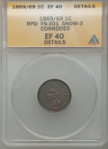 Indian Cents, 1869/9 1C Repunched Date Snow-3 FS-301 -- Corroded -- ANACS. XF 40Details. PCGS Population (3/35)....